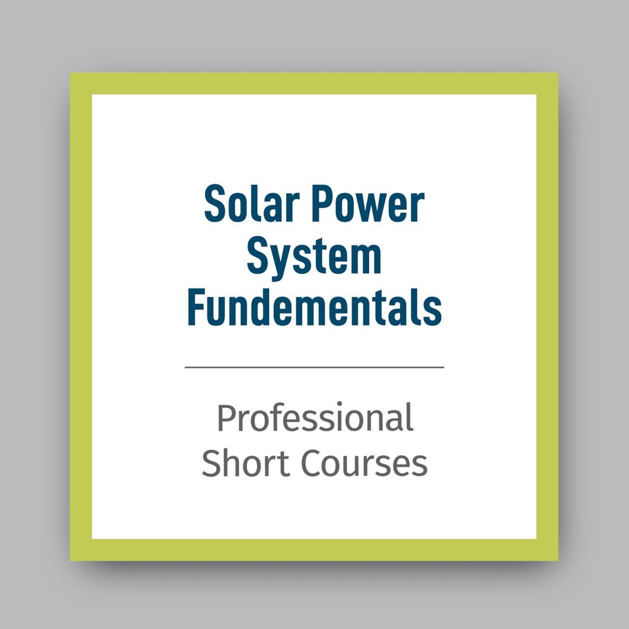 Solar-Power-System-Fundamentals-Pro-Short-Course
